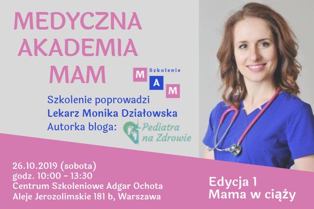 Medyczna Akademia Mam – Edycja I – Mama w ciąży